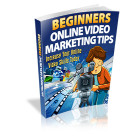 beginners-online-video-marketing-tips